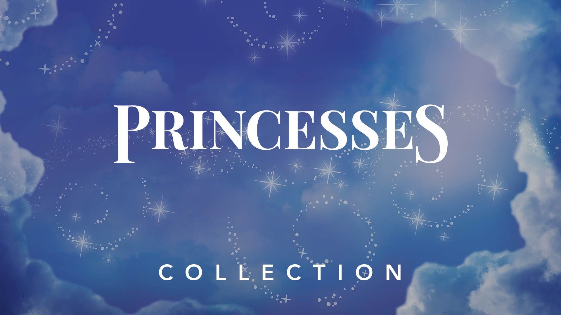 """a graphic of clouds and sparkles that says """"princess collection"""""""