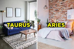 """On the left, a simple living room with a couch, coffee table, and large window with """"Taurus"""" typed on top of the image, and on the right, a bedroom with a large bed in the center of the room next to a brick wall with """"Aries"""" typed on top of the image"""