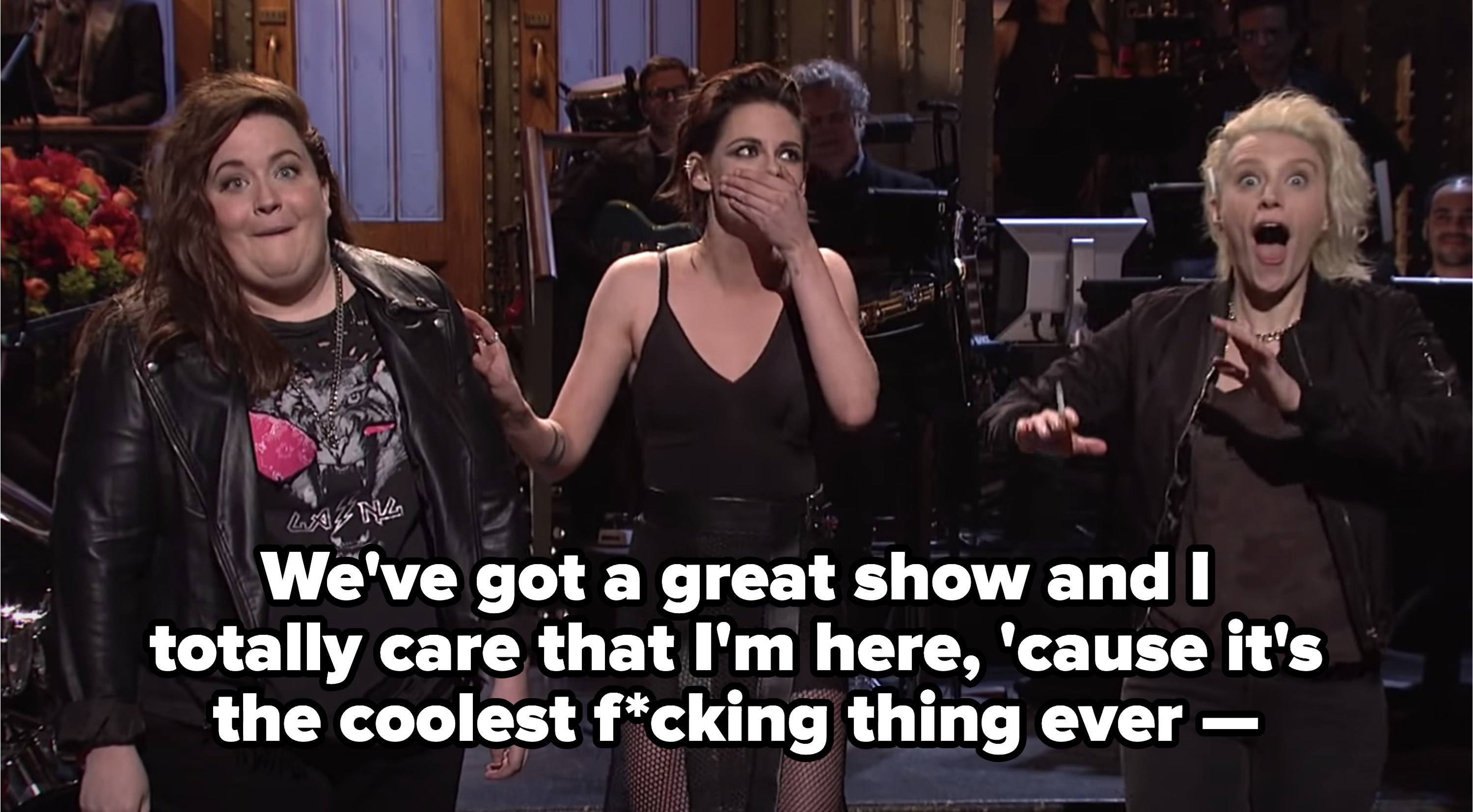 """Kristen: """"We've got a great show and I totally care that I'm here, 'cause it's the coolest f*cking thing ever —"""""""