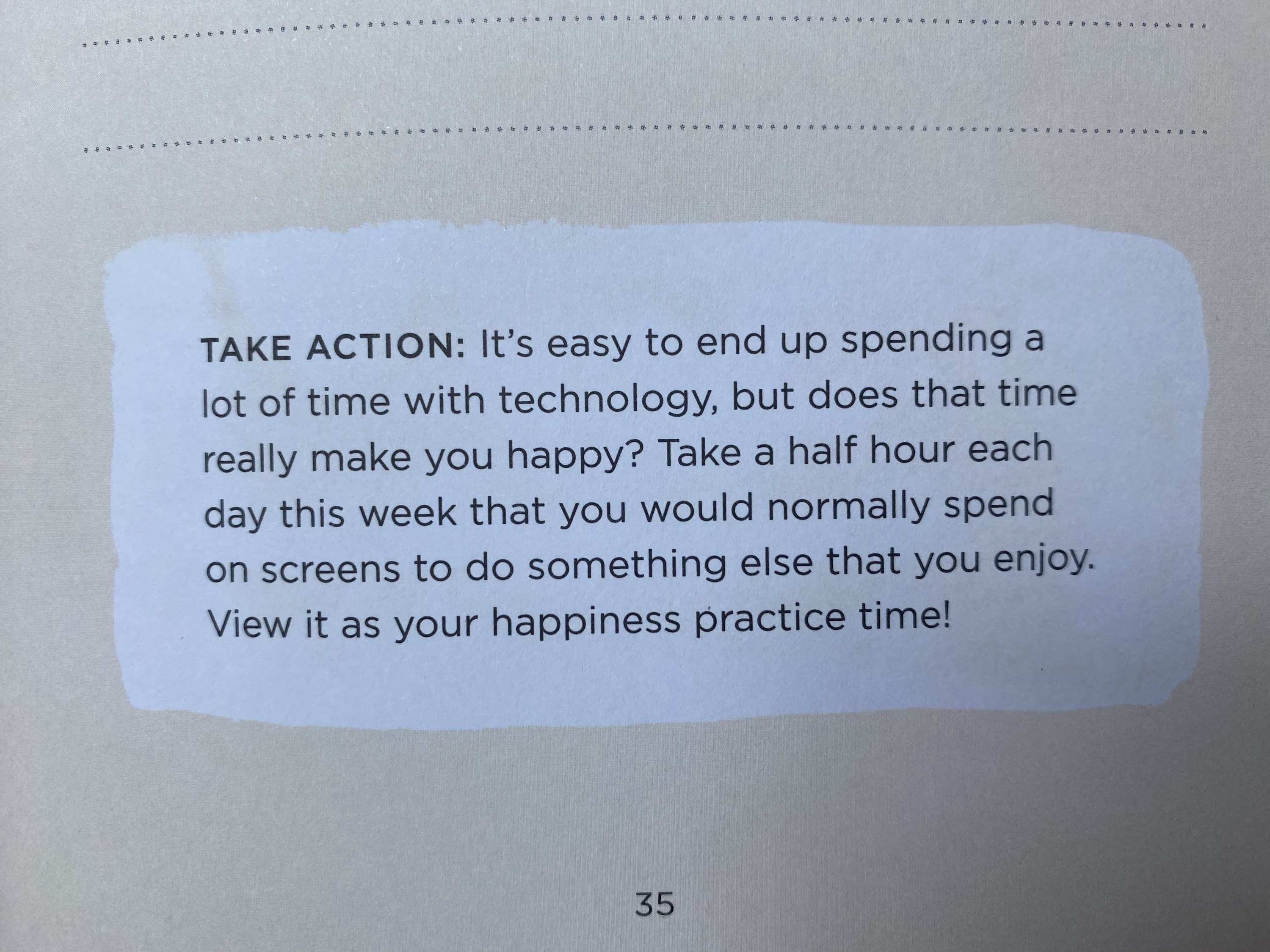 A take action page asking if time with technology really makes you happy and prompting you to take a half hour doing something off-screen