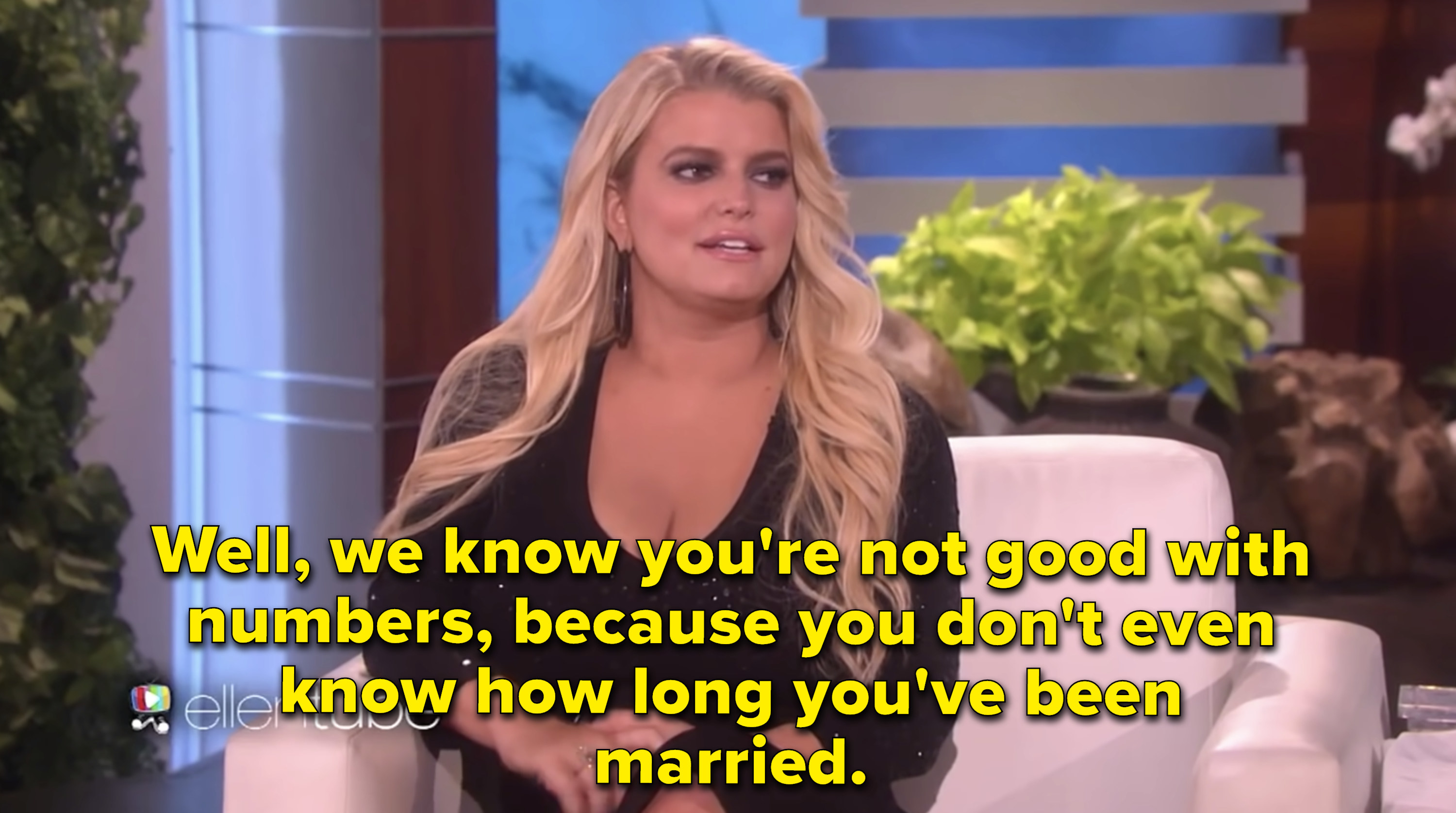 Ellen telling Jessica Simpson she's not good with numbers