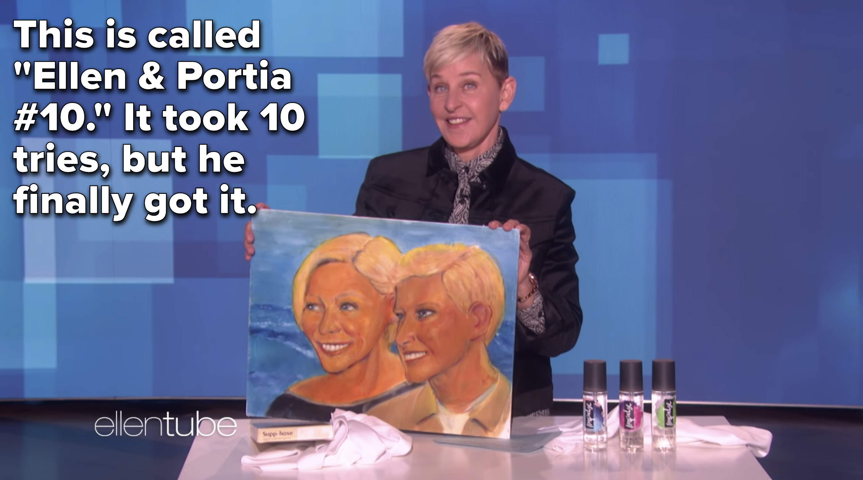 """She said, """"This is called 'Ellen & Portia #10.' It took 10 tries, but he finally got it."""""""