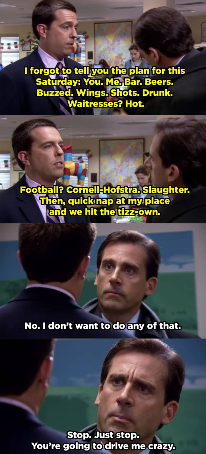 Andy annoys Michael Scott to hang out with him.