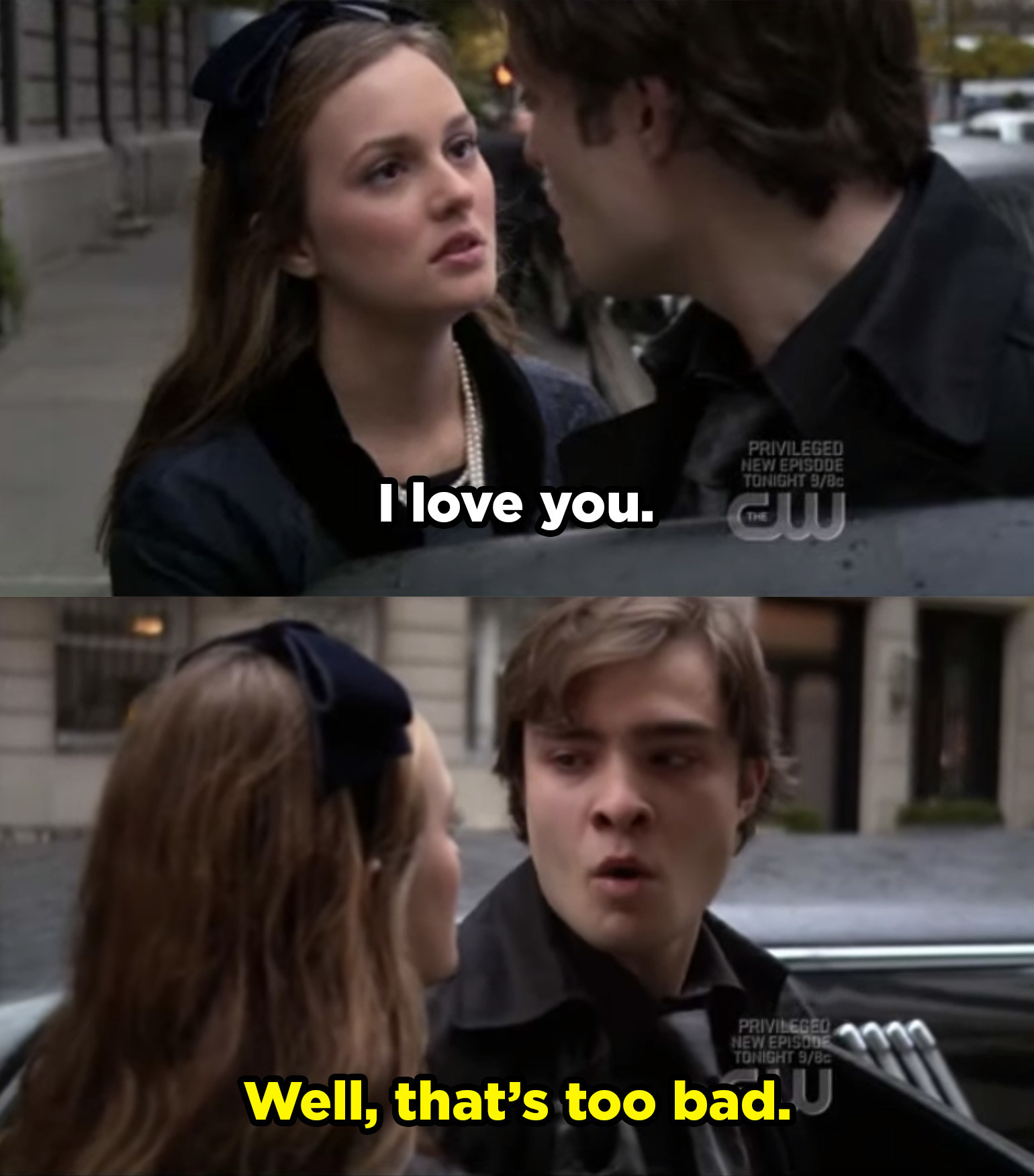 """Blair tells Chuck she loves him and Chuck responding with """"Well, that's too bad."""""""