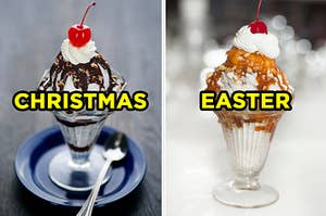 """On the left, an ice cream sundae with chocolate sauce, nuts. and whipped cream and a cherry on top with """"Christmas"""" typed on top, and on the right, a sundae with caramel sauce and peanuts and whipped cream and a cherry on top with """"Easter"""" typed on top"""