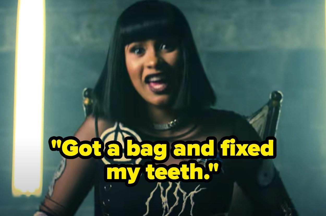"Cardi B singing, ""Got a bag and fixed my teeth."""