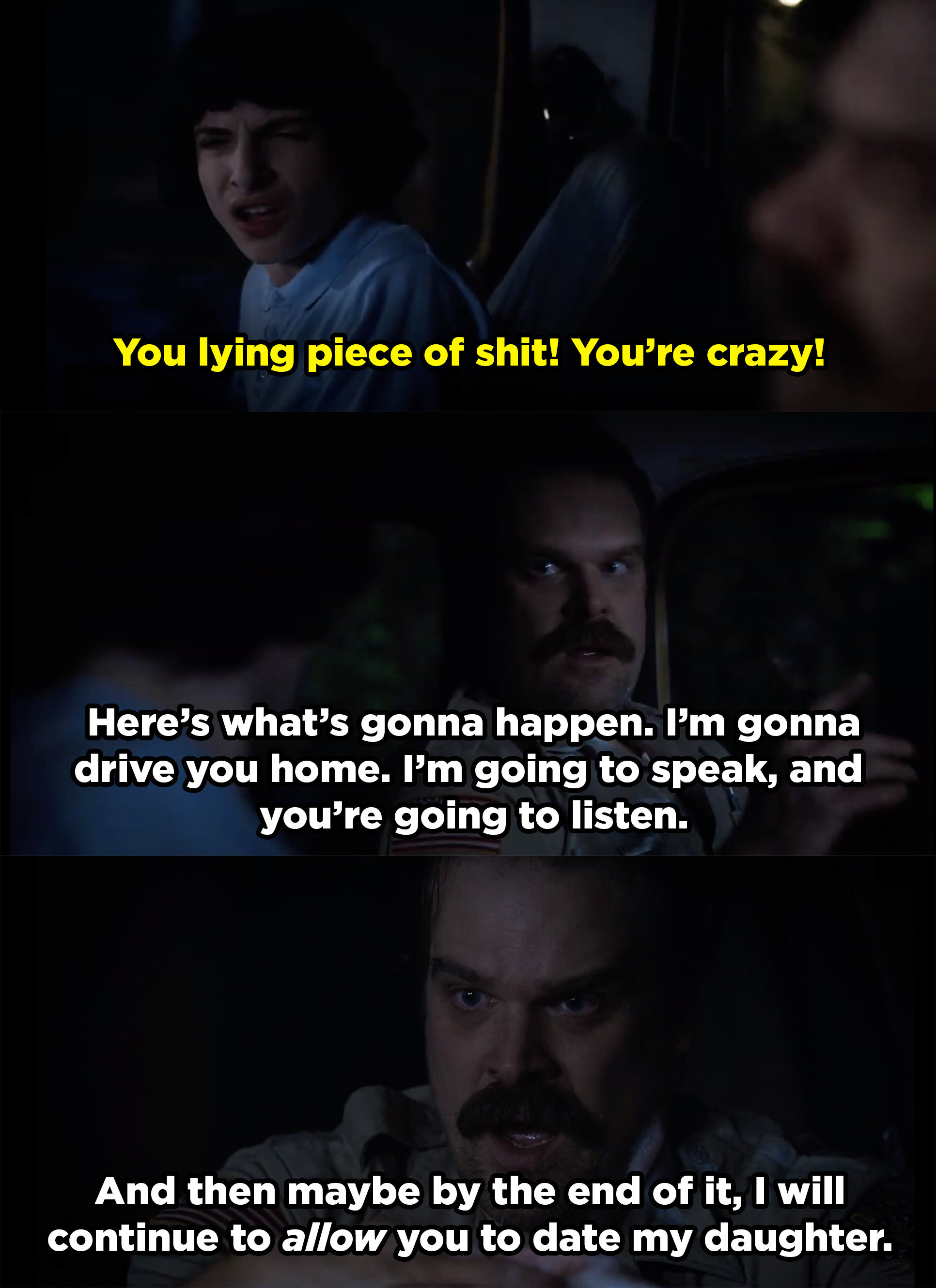 Mike tells Hopper he's crazy, so Hopper puts him in his place.