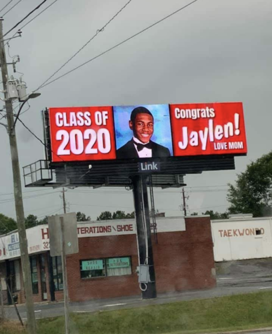 A billboard says Congrats Jaylen, class of 2020, love Mom