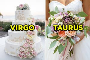 """On the left, a 4-layer wedding cake decorated with roses with """"Virgo"""" typed on top of it, and on the right, a bride carries a bouquet with """"Taurus' typed on top of it"""