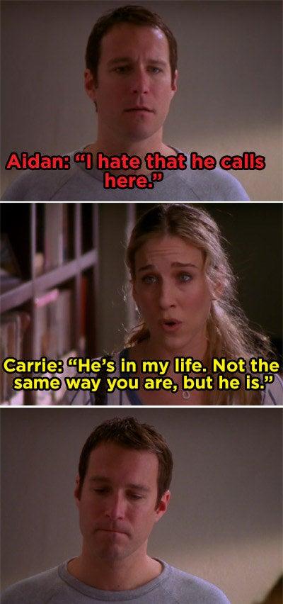Carrie telling Aidan she's gonna keep Big in her life