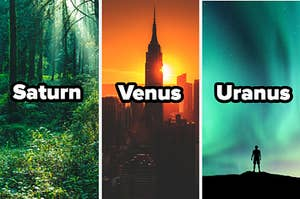 """The forrest labeled """"Saturn"""", a sunset in the city labeled """"venus"""", and the northern lights labeled """"uranus"""""""