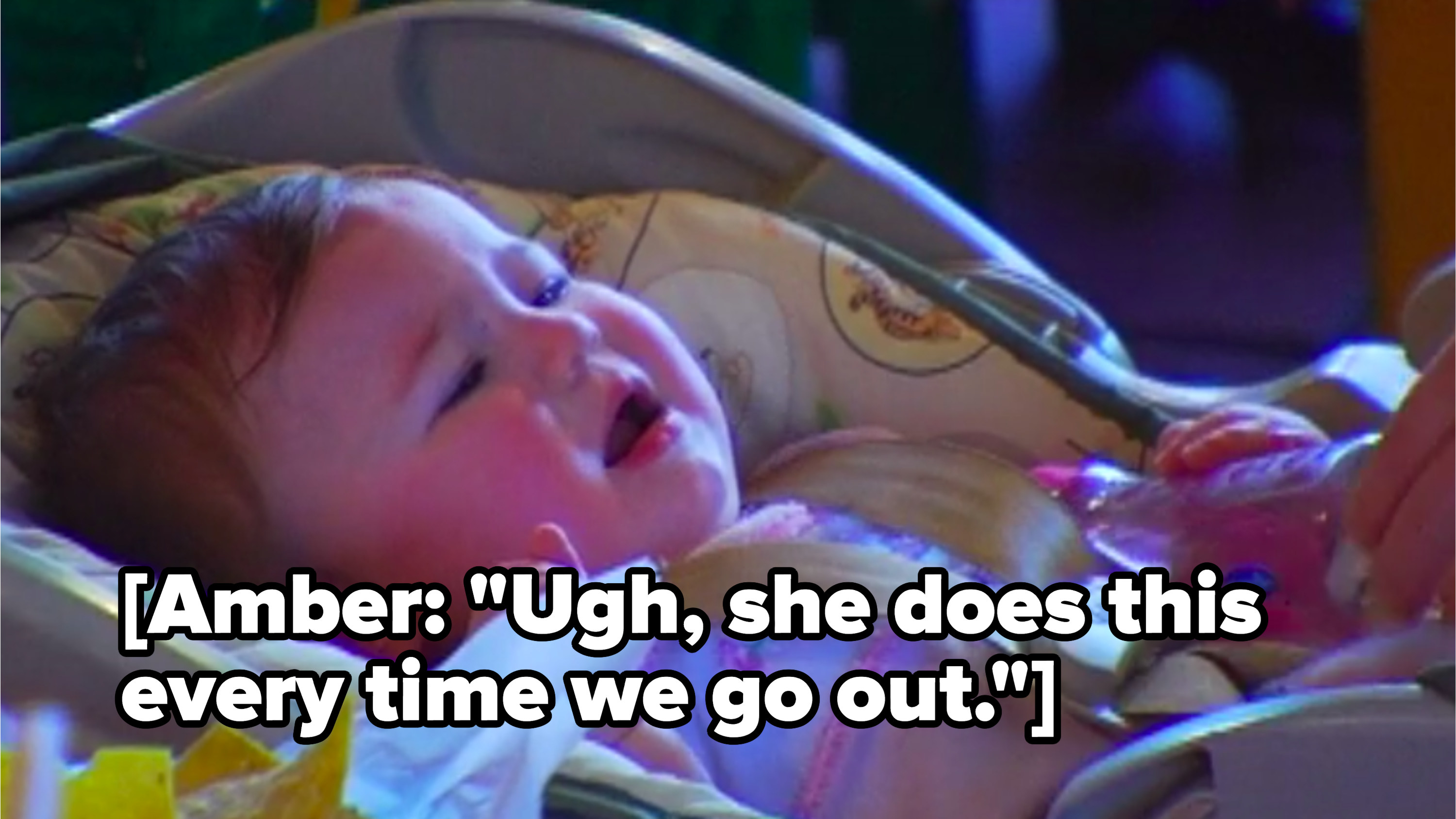 Amber complains that Leah always cries when they go out