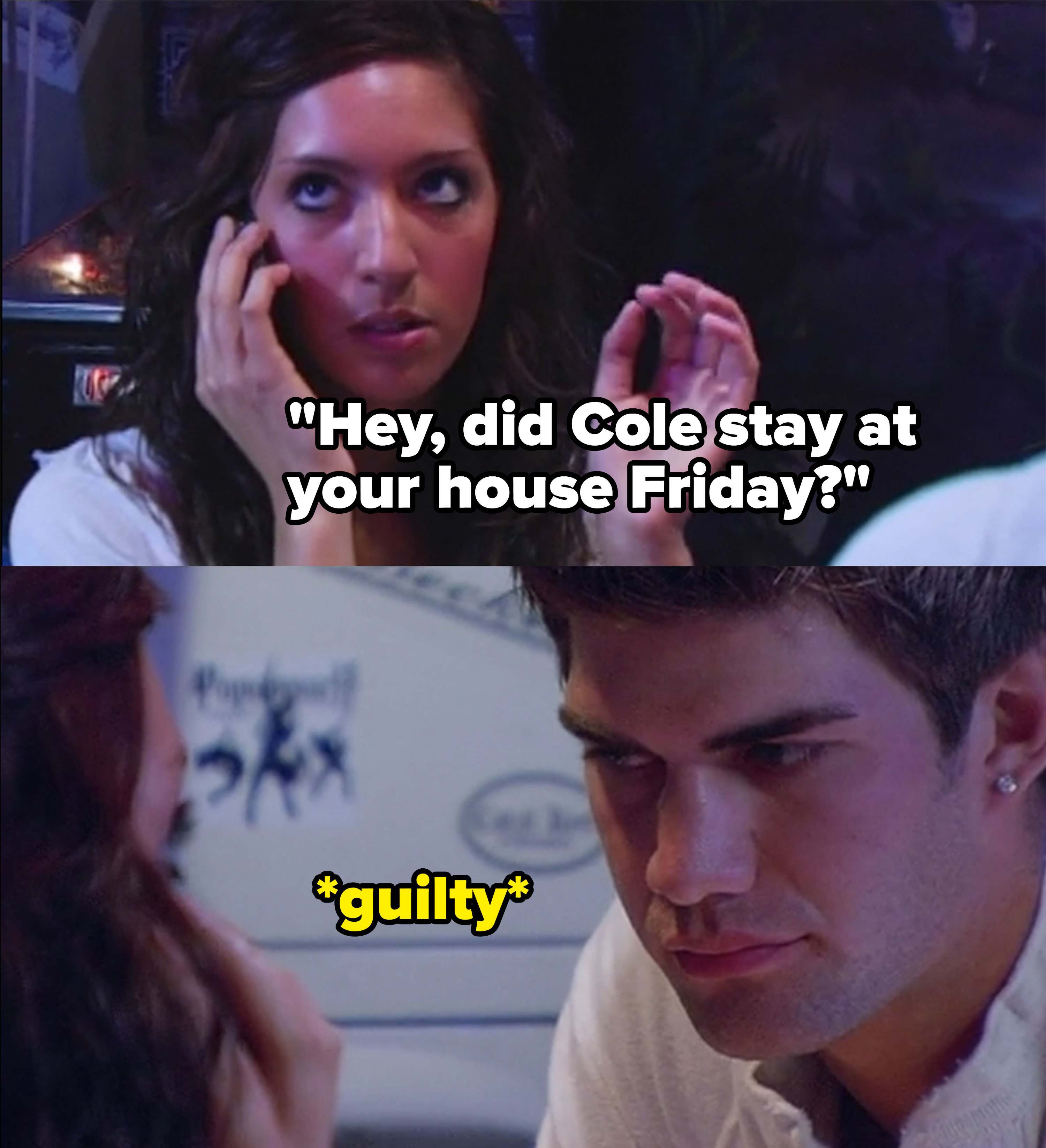 Farrah calls and asks Tina if Cole stayed at her house last Friday