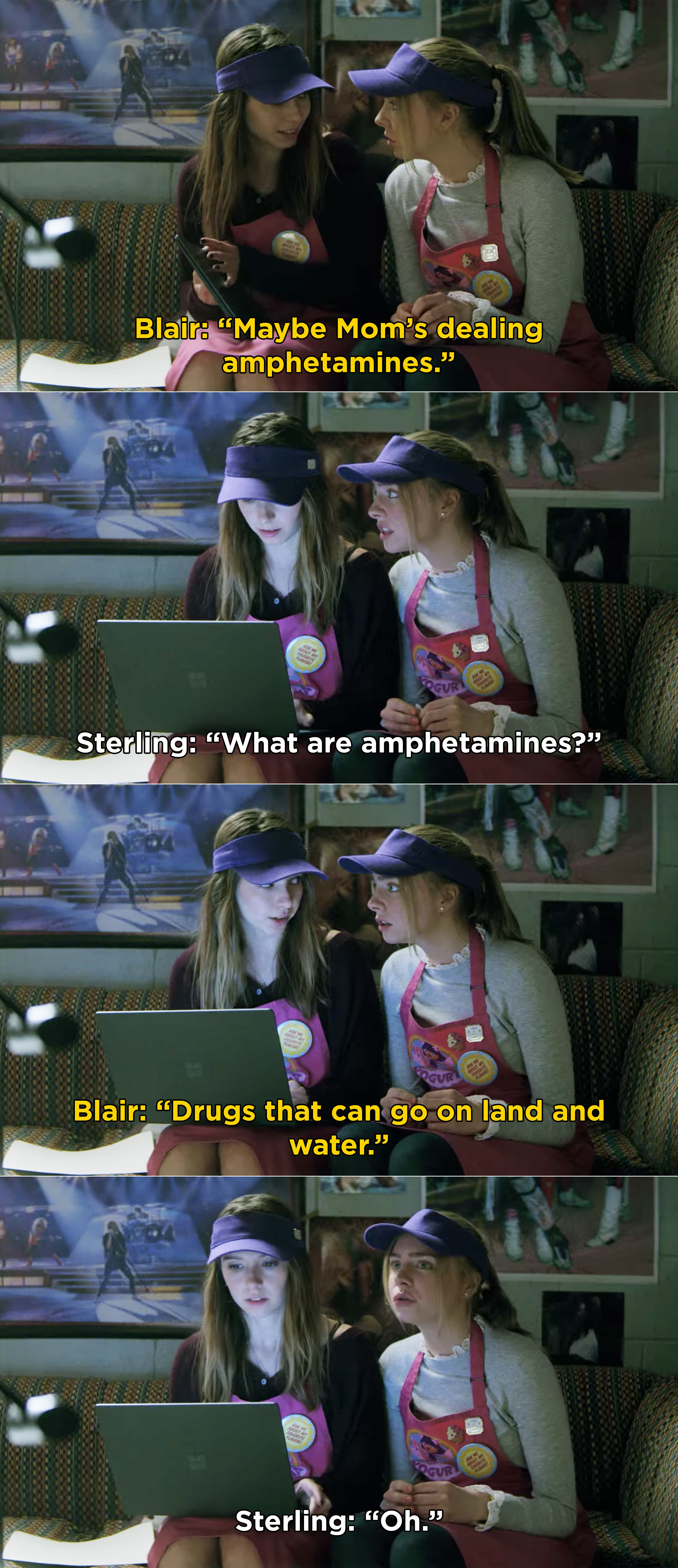 "Sterling asking what amphetamines are and Blair telling her, ""drugs that can go on land and water"""