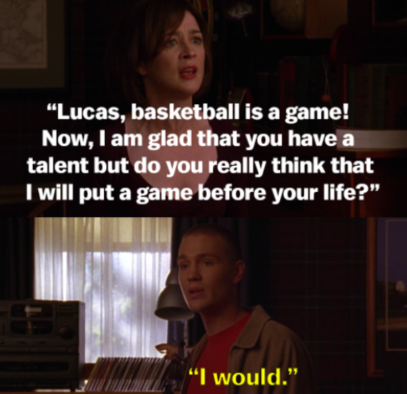 Lucas tells his mom he would put basketball before his life