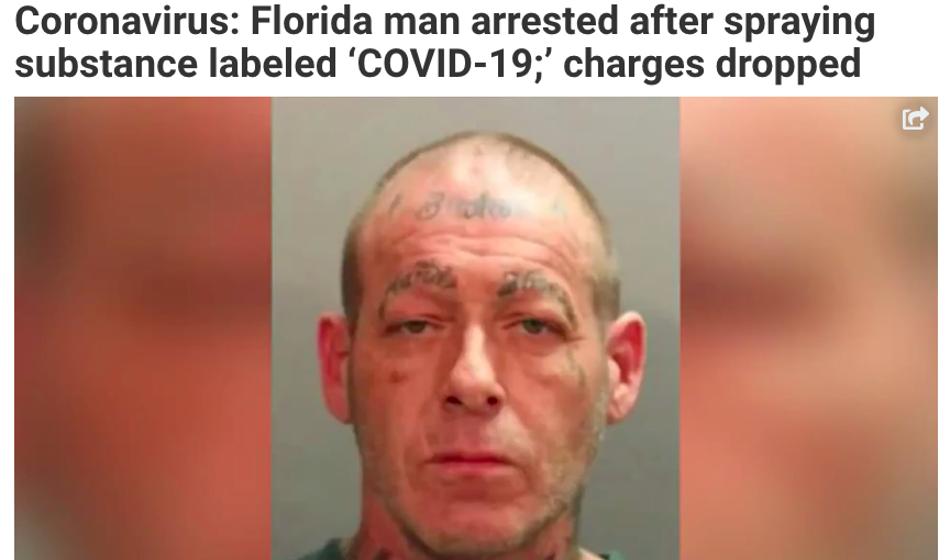 Coronavirus: Florida man arrested after spraying substance labeled 'COVID-19;' charges dropped