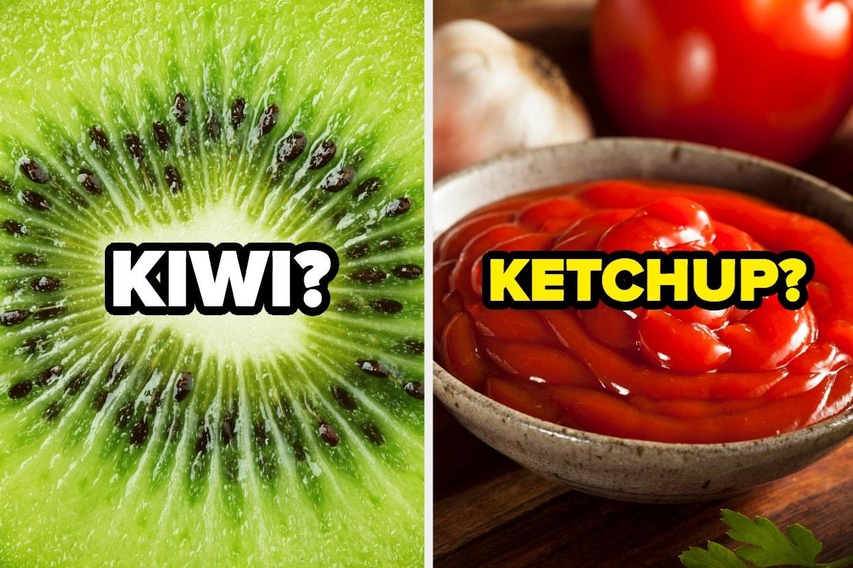 Kiwi and ketchup