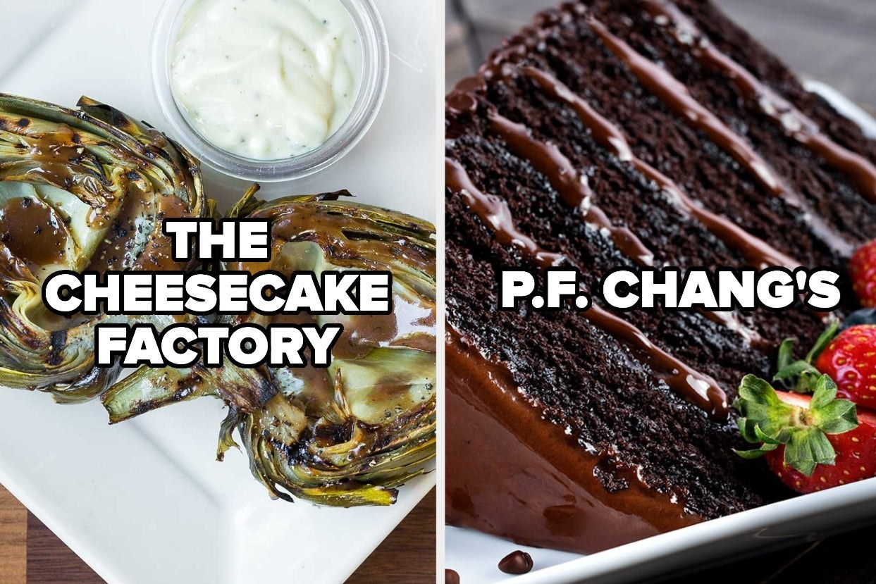 Grilled artichoke from The Cheesecake Factory and chocolate cake from P.F. Chang's