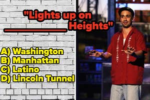 "Lin-Manuel Miranda as Usnavi titled with the lyrics ""Lights up on [blank] Heights"""