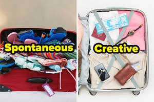 "A messy suitcase that says ""spontaneous"" next to a neatly packed suitcase that says ""creative"""