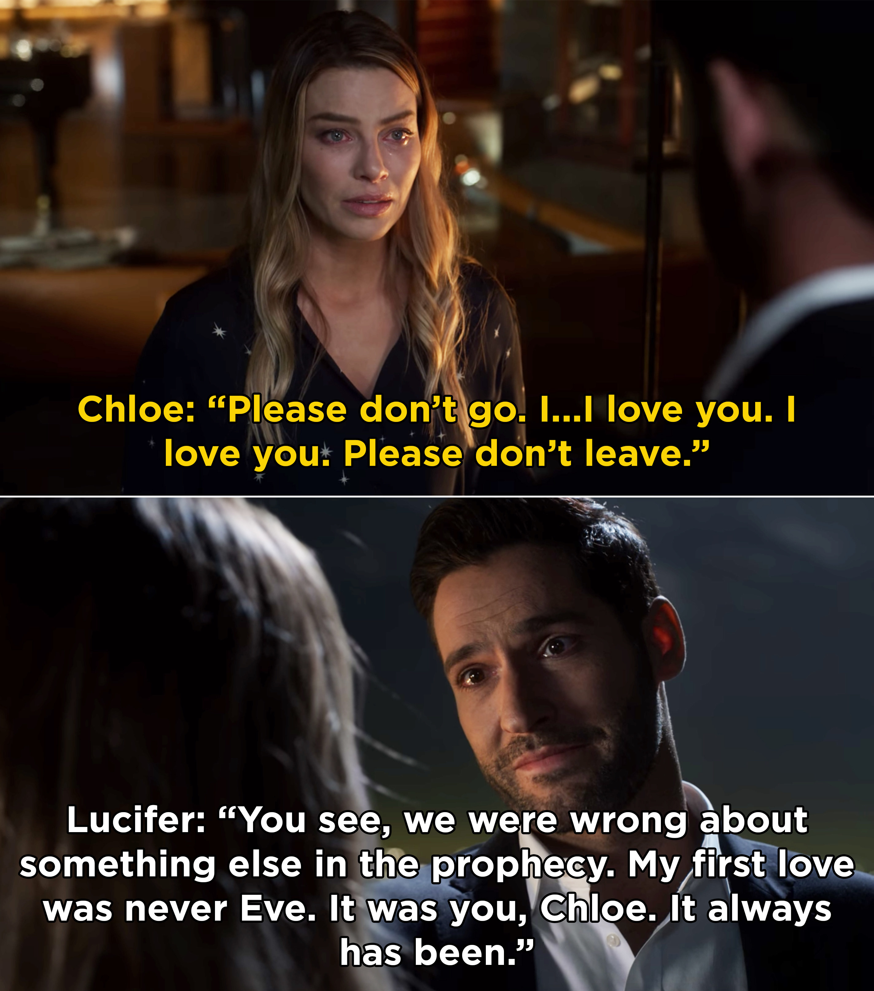 """Lucifer telling Chloe, """"You see, we were wrong about something else in the prophecy. My first love was never Eve. It was you, Chloe. It always has been"""""""