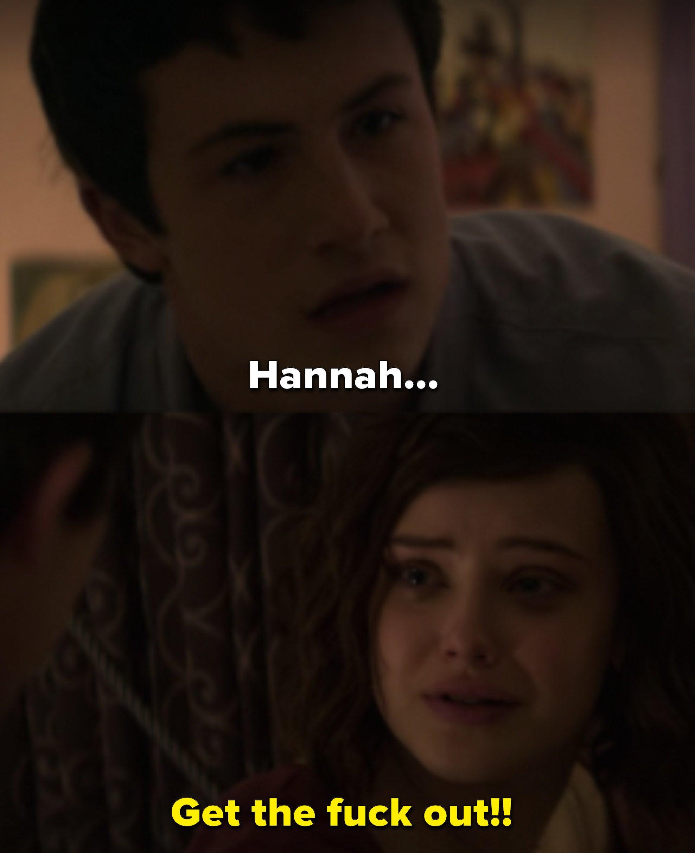 """Clay: """"Hannah..."""" Hannah: """"Get the fuck out!"""""""
