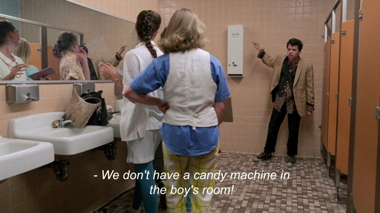 "Duckie from ""Pretty in Pink"" in the girls' bathroom, yelling: ""We don't have a candy machine in the boy's room!"""