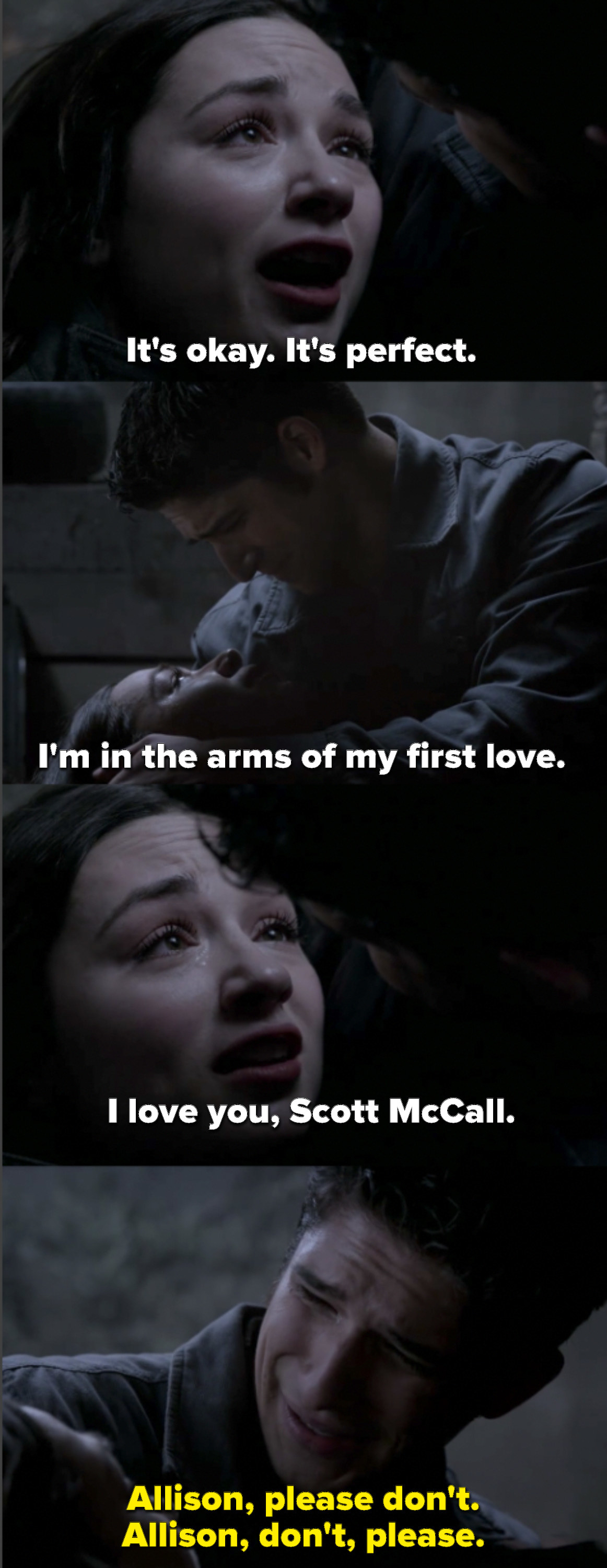 Allison says it's perfect, because she's in the arms of her first love, the person she'll always love. She says she loves Scott, and Scott begs her to stay with him