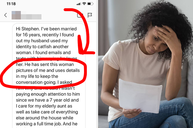 I Caught My Husband Using My Photos To Catfish Another Woman — WTF Should I Do?