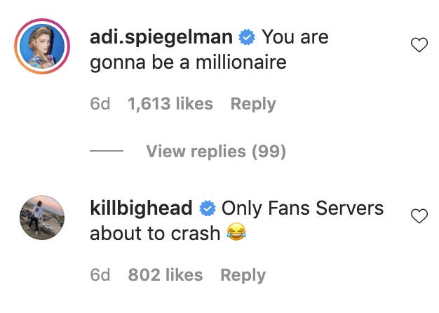 """One comment reads, """"You are gonna be a millionaire"""" and the other says, """"OnlyFans servers about to crash"""""""