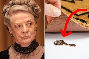 Maggie Smith is disgusted by a key underneath a doormat