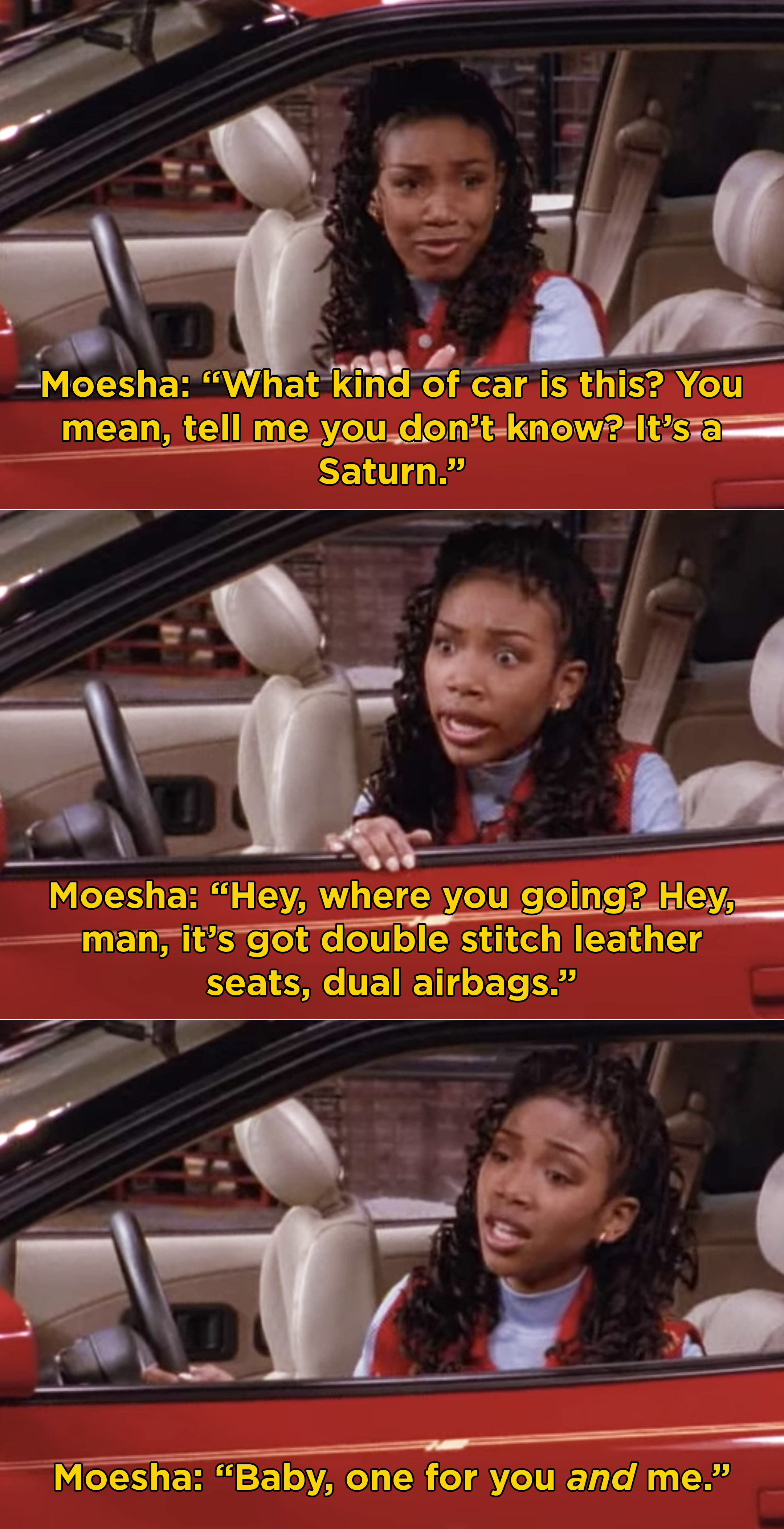Moesha sitting in her new car and making up a scenario where a boy doesn't like her because of the car she drives