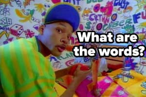 Will in Fresh Prince of Bel-Air, what are the words?