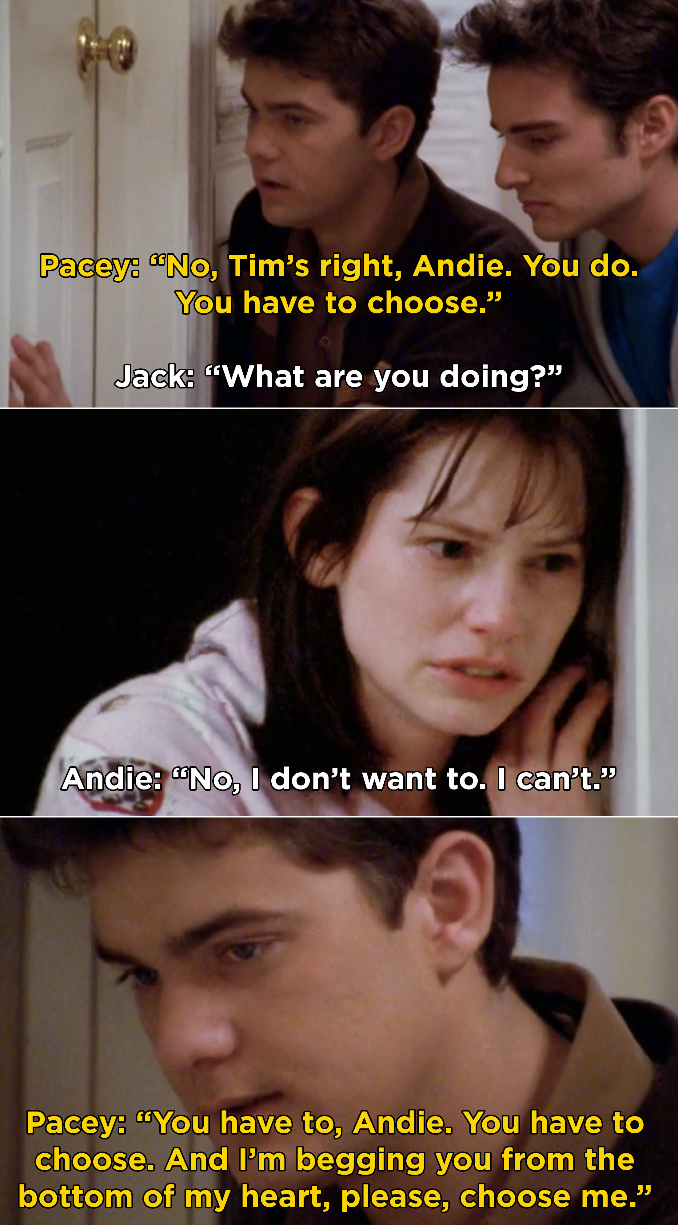 Pacey and Jack begging with Andie to open up the bathroom door and come out