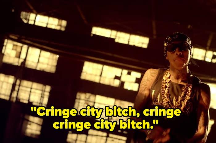 """Tyga singing with the joking caption """"cringe city bitch, cringe cringe city bitch."""""""