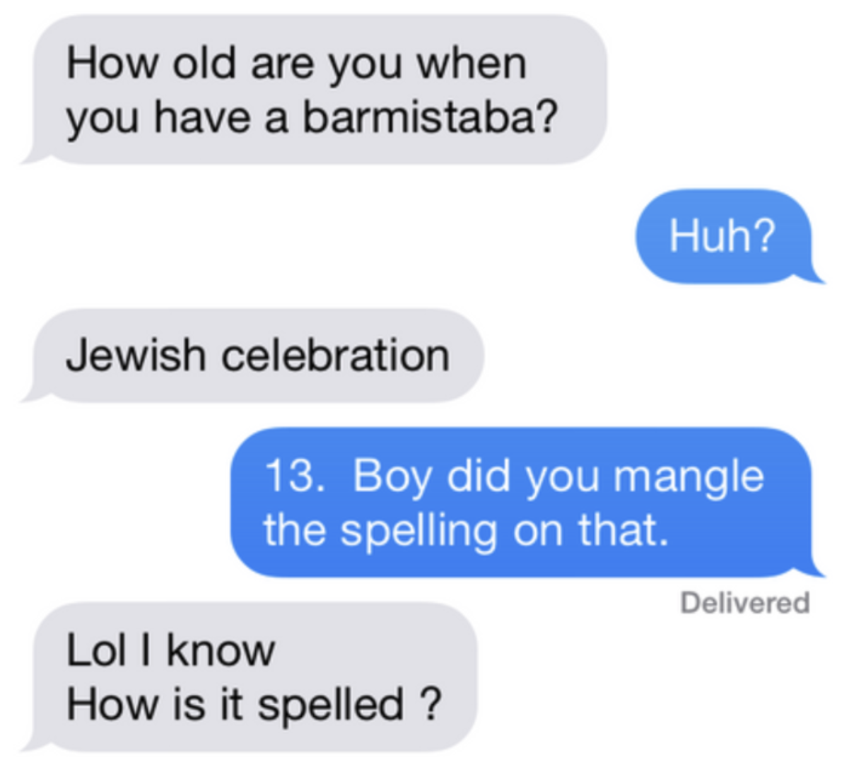 text where one person misspells bar-mitzfah as barmistaba