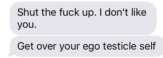 text where a person thinks egotistical is spelled ego testicle