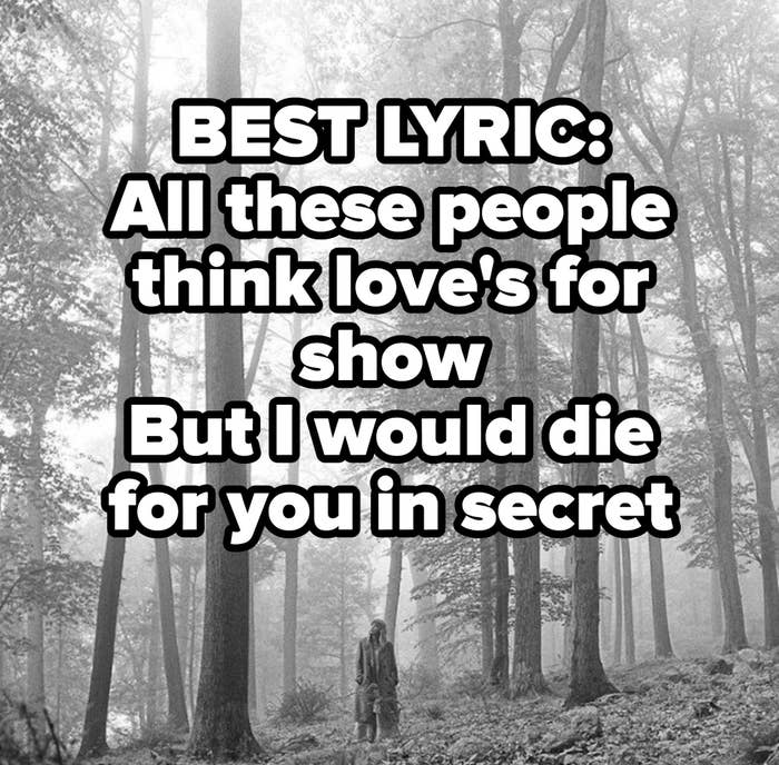 BEST LYRIC: All these people think love's for show But I would die for you in secret