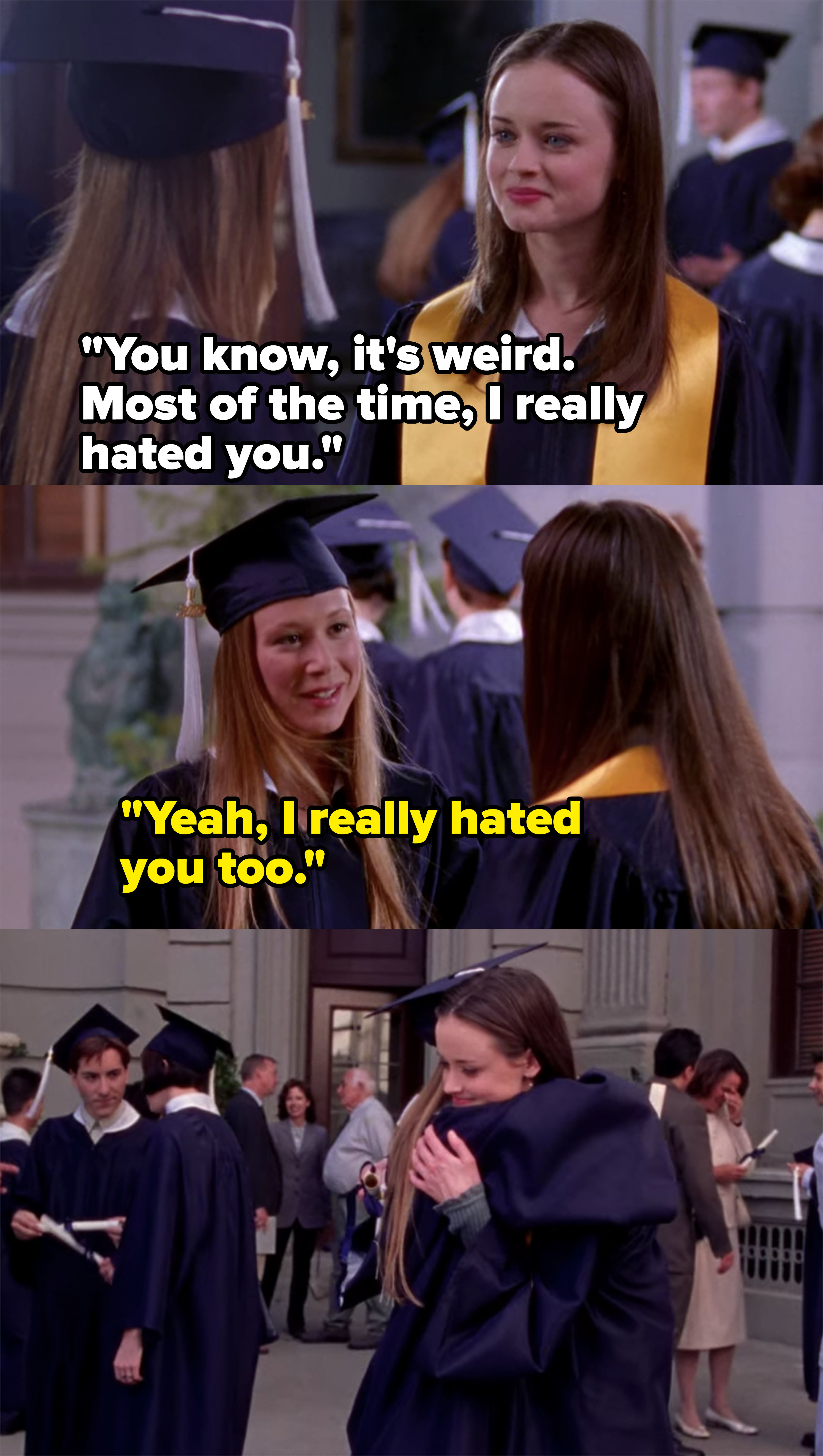 Paris and Rory laugh about how much they used to hate each other and hug at high school graduation