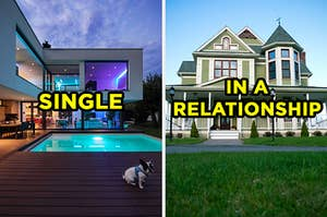 "On the left, a modern-looking house with huge windows all around and a pool in the backyard labeled ""single,"" and on the right, a Victorian-style home in the suburbs labeled ""in a relationship"""