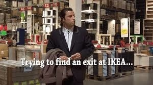 "Gif of person lost at IKEA with caption ""Trying to find an exit at IKEA"""