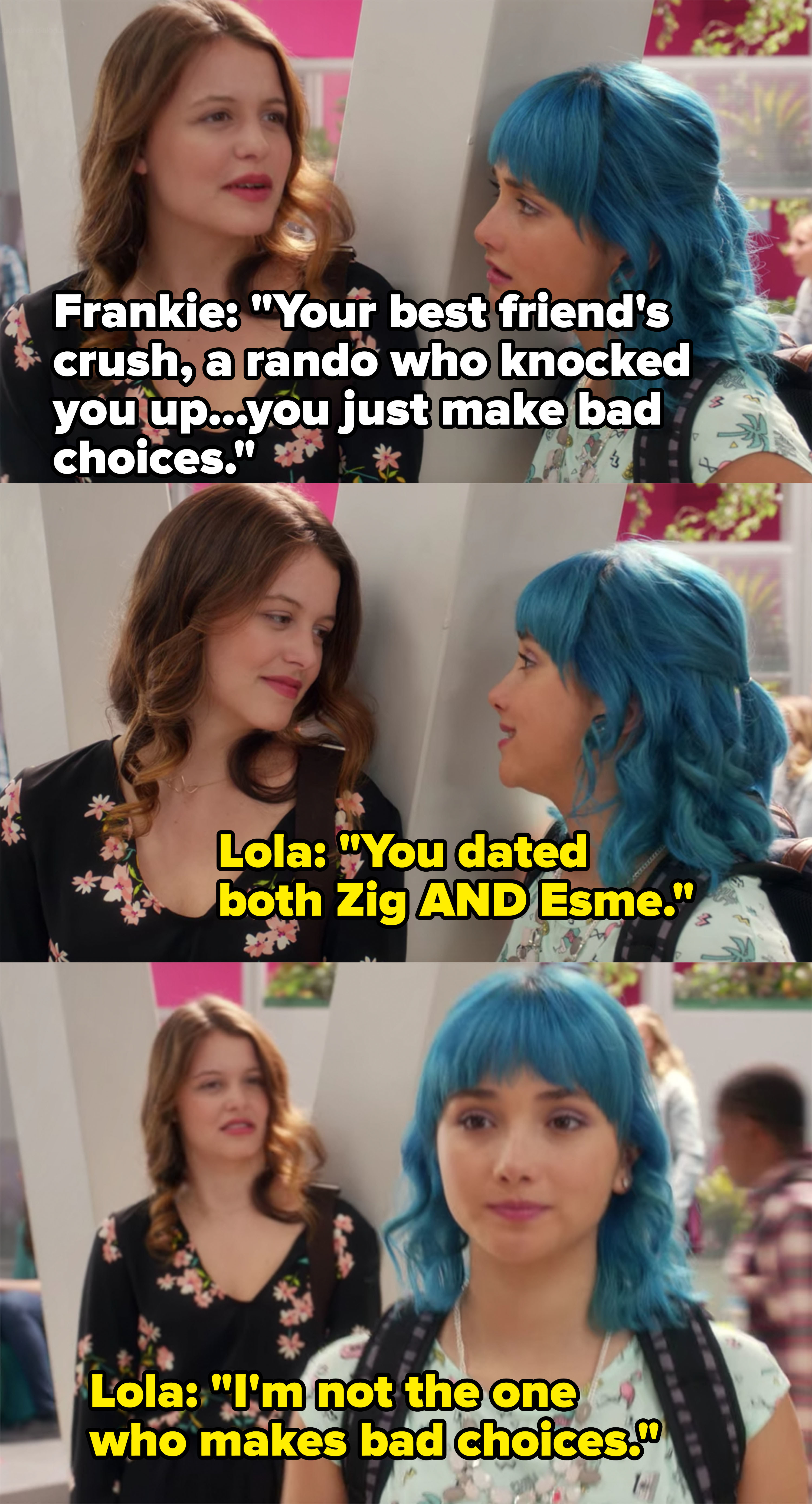 Lola points out Frankie's dating history and says she's not the one who makes bad choices