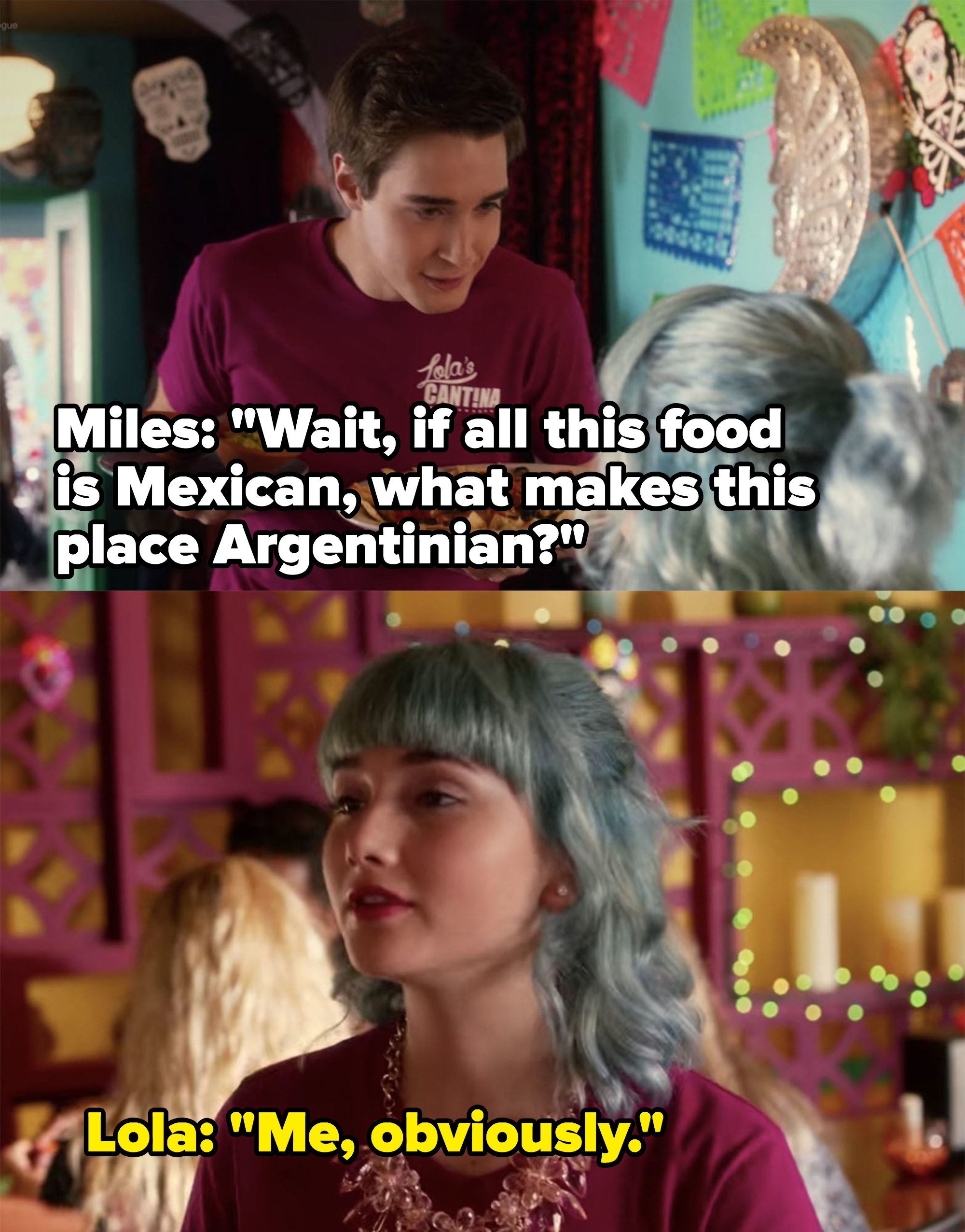 Lola says she's what makes her family's restaurant Argentinian