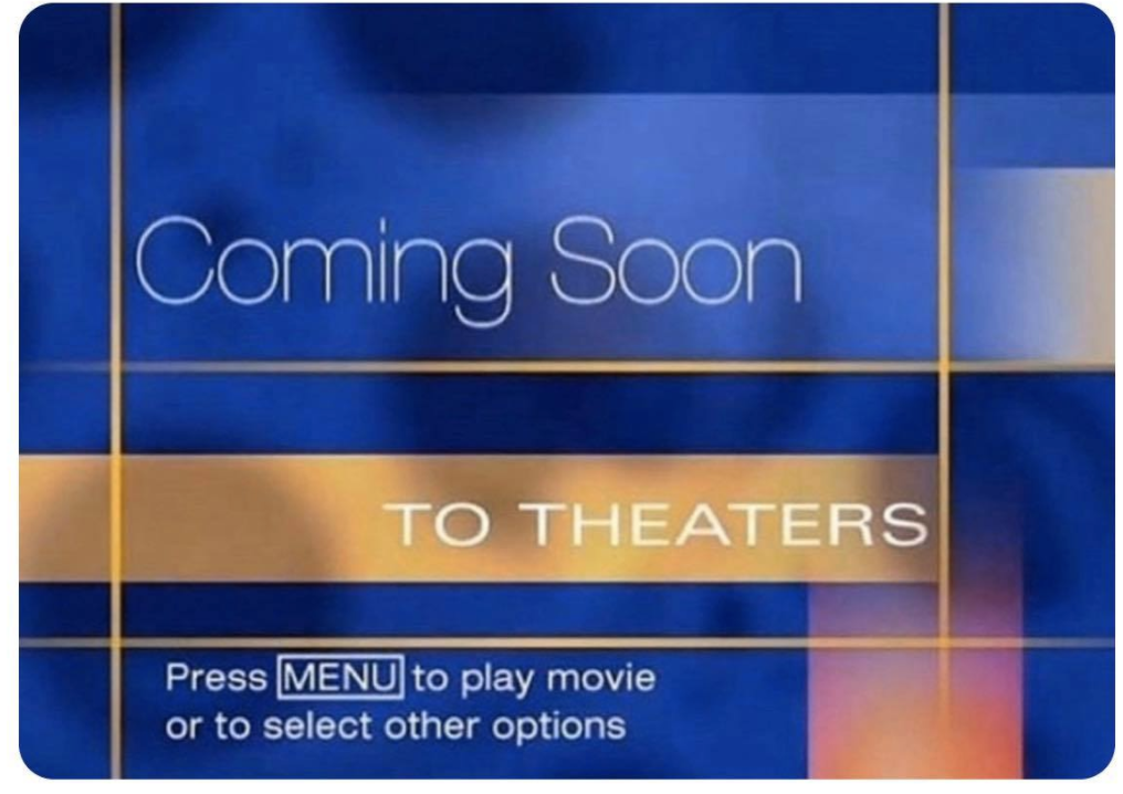 coming soon to theaters DVD menu