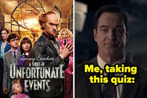 A Series of Unfortunate Events poster and a photo of Lemony Snickett as played by Patrick Warburton