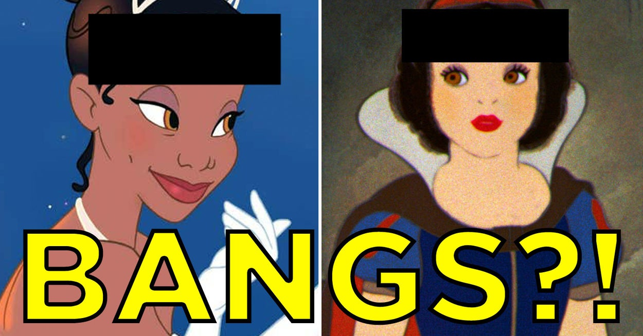 Think You Know Which Disney Princesses Have Bangs? Prove It - buzzfeed