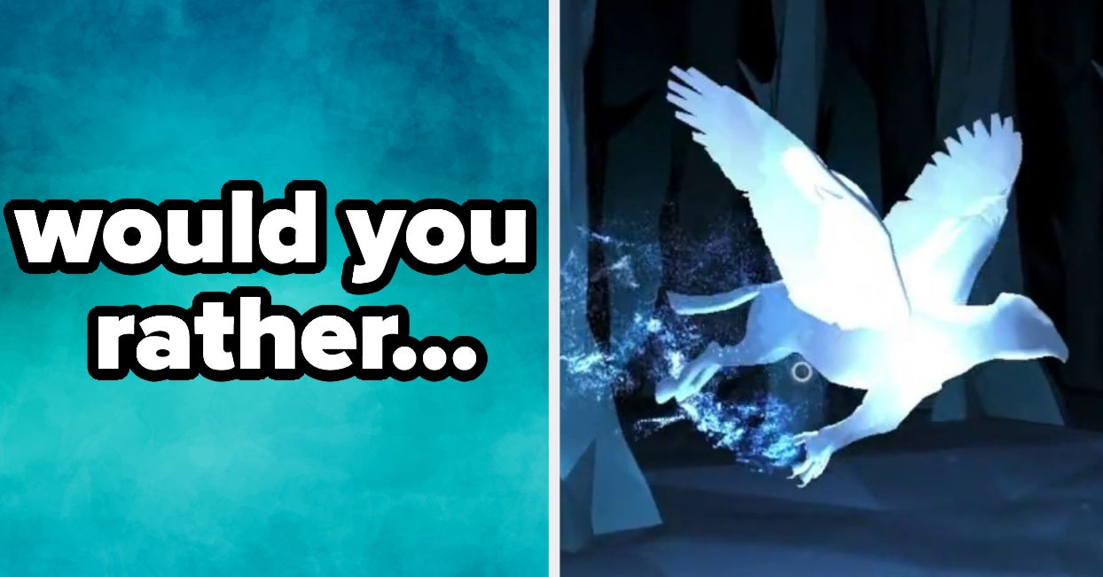 "Play A Game Of ""Would You Rather\"" And Discover Your Patronus - buzzfeed"