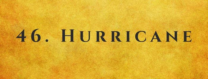 #46 Hurricane