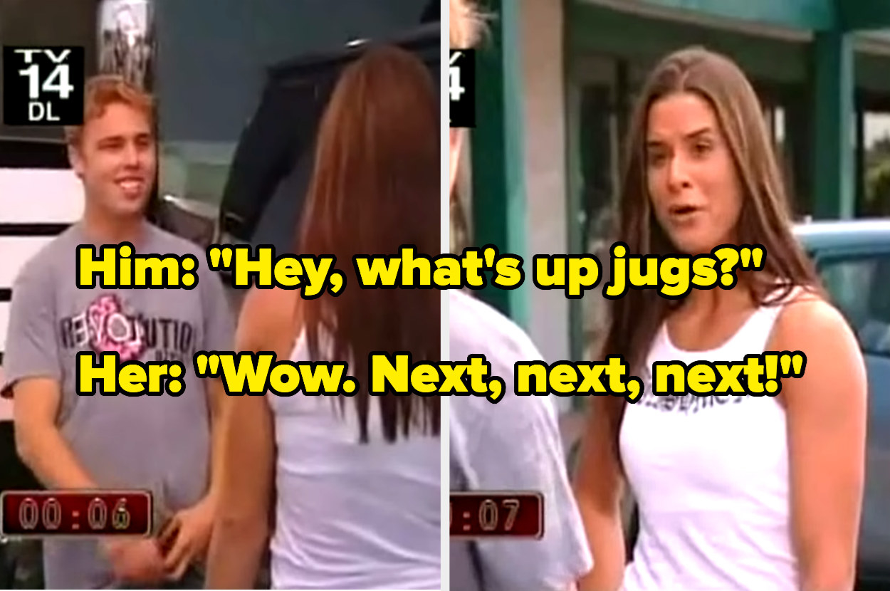 """A guy saying """"Hey, what's up jugs?"""" to a girl who replies, """"Wow. Next, next, next!"""""""