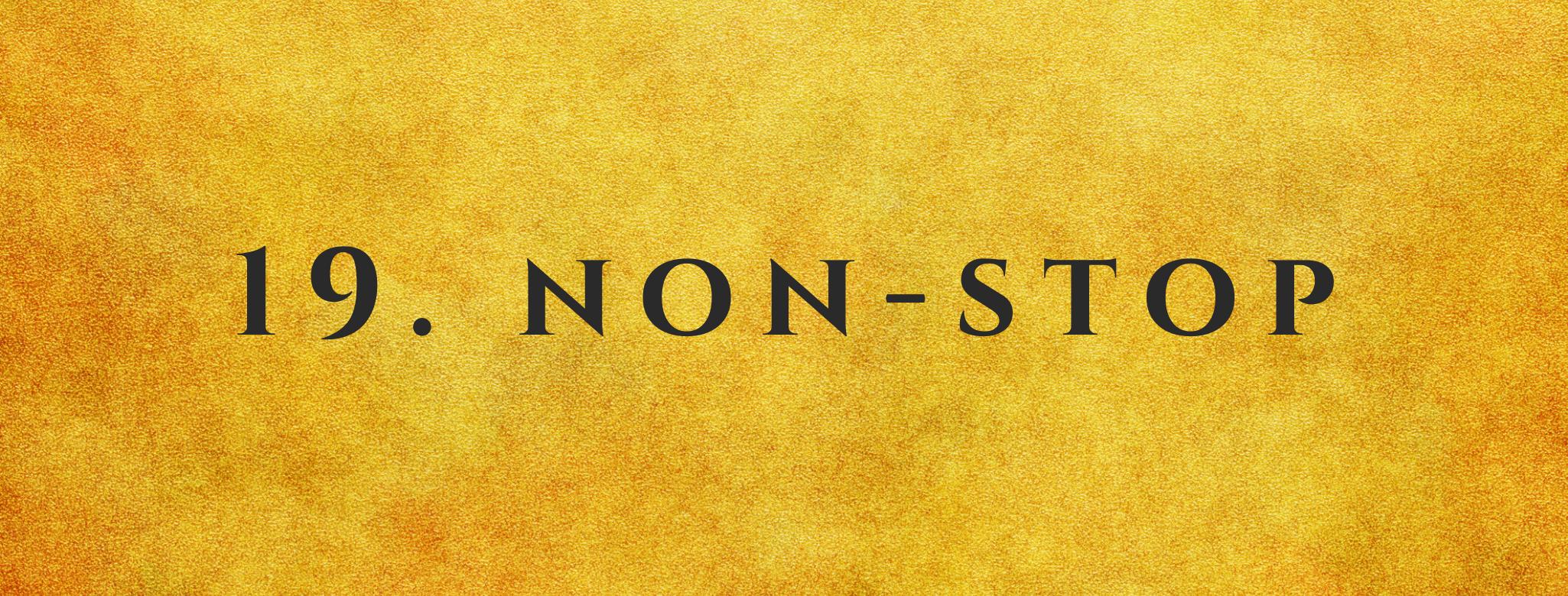 #19 Non-Stop